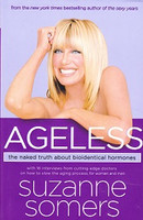 Ageless: Naked Truth about Bioidentical Hormoes