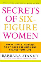 Secrets of Six-Figure Women: Up Your Earnings, Life Change