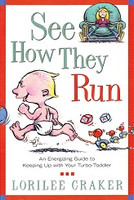 See How They Run: Energizing Guide with Turbo-Toddler