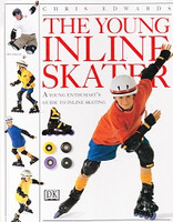 Young Inline Skater: Young Enthusiast's Guide