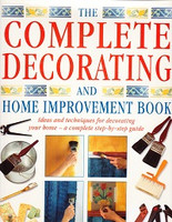 Complete Decoration and Home Improvement Book