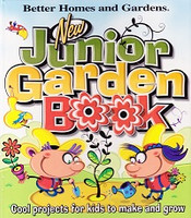 New Junior Garden Book: Projects for Kids to Make and Grow