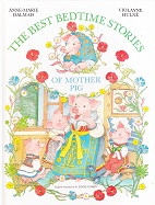 Best Bedtime Stories of Mother Pig