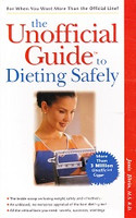 Unofficial Guide to Dieting Safely