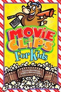 Movie Clips for Kids: Faith Building Video Devotions