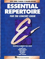 Essential Repertoire for the Concert Choir, Level 3, Mixed