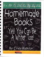 Homemade Books, Yes!  You Can Be a Writer, Too!
