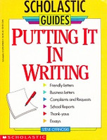 Putting It in Writing: Reports, Letters, Essays and More