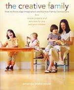 Creative Family: Encourage Imagination, Nurture Family