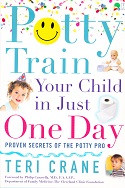Potty Train Your Child in Just One Day: Proven Secrets