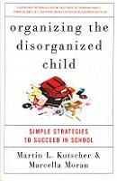 Organizing the Disorganized Child: Simple Strategies