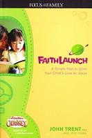 FaithLaunch: Ignite Your Child's Love for Jesus