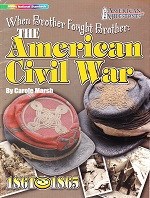 When Brother Fought Brother: The American Civil War