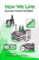 How We Live: Economic Wisdom Simplified