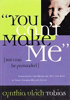 """""""You Can't Make Me"""" (but I can be persuaded)"""