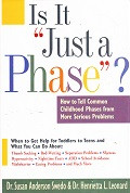 "Is It ""Just a Phase""? Childhood Phases from Serious Problems"