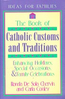 Book of Catholic Customs and Traditions