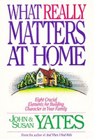What Really Matters at Home: Building Character, 8 Elements