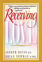 Receiving Love: Key to Spiritual, Emotional, Physical