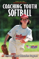 Coaching Youth Softball, 3d ed.