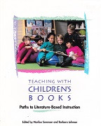 Teaching with Children's Books: Literature-Based Paths