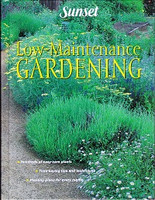 Sunset Low-Maintenance Gardening