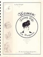 Women: Living Life on Purpose, 2d ed.