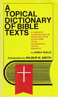 Topical Dictionary of Bible Texts