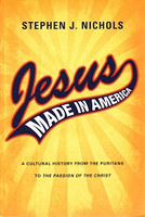 Jesus, Made in America: Cultural History from Puritans