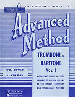 Rubank Advanced Method, Trombone or Baritone Volume 1