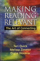 Making Reading Relevant: The Art of Connecting; 1st ed.
