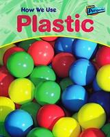 How We Use Plastic