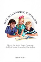 Building a Winning Curriculum, using Vision Forum products