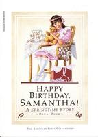 Happy Birthday, Samantha! A Springtime Story