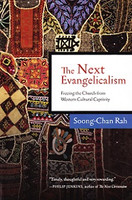 Next Evangelicalism: Freeing Church form Western Culture