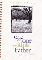 One-on-One with the Father: Conversations in Prayer