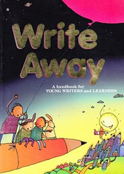 Write Away: handbook for Young Writers/Learners