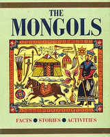 Mongols: Facts, Stories, Activities (DEL-W0955)