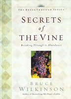 Secrets of the Vine: Breaking through to Abundance (DEL-W0996)