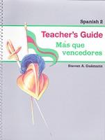 Spanish 2: Mas que vencedores, Teacher's Guide (MIHL0101)