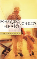 Romancing Your Child's Heart (SLL07005)