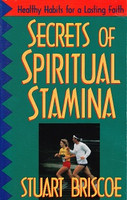 Secrets of Spiritual Stamina: Habits for Lasting Faith (SLL08183)