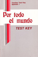 Spanish 1: Por todo el mundo Test Key (SLL09961)