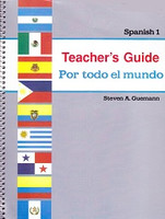 Spanish 1: Por todo el mundo, Teacher Guide (SLL09962)