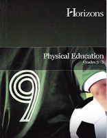 Horizons Physical Education, Grades 3-5 (SLR05562)