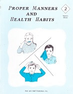 Proper Manners and Health Habits 2, Teacher Manual (SOL03328)