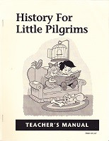 History for Little Pilgrims, Teacher Manual (SOL03541)
