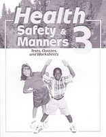 Health, Safety & Manners 3, Tests-Quizzes-Worksheets (SOLAR08170)