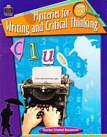 Mysteries for Writing and Critical Thinking, Grades 4-8