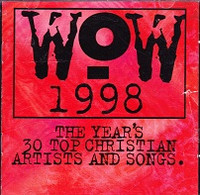 WOW Hits 1998 2 CD Set, the Year's 30 Top Christian Songs